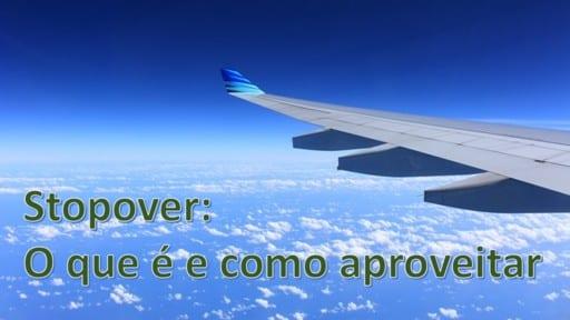 Stopover - Dica de Viagem